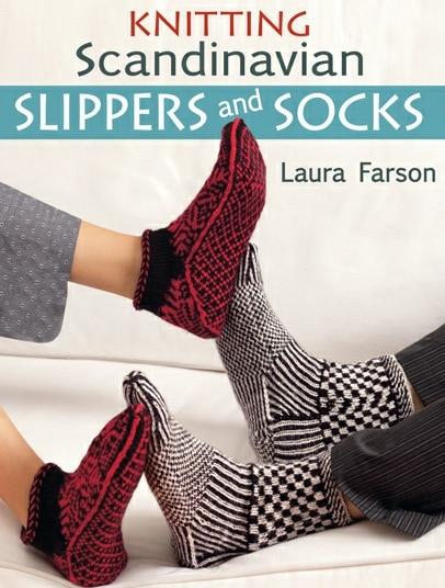 Knitting Scandinavian Slippers and Socks by Laura Farson