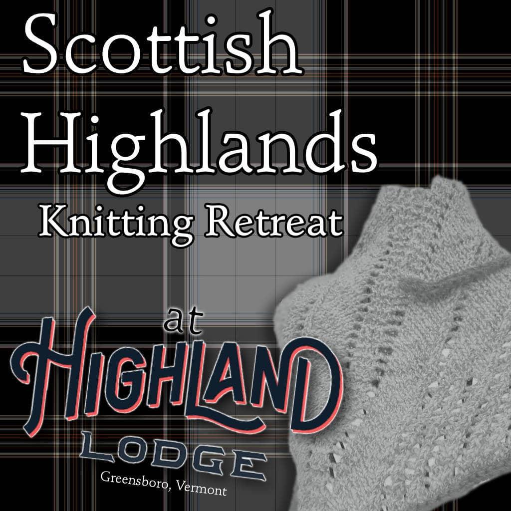 Scottish Highlands Knitting Retreat Vermont