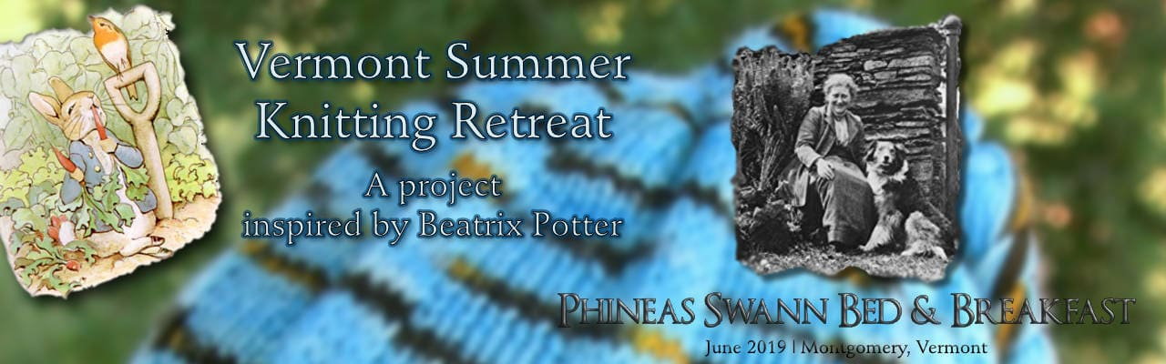 Vermont Summer Knitting Retreat 2019 1