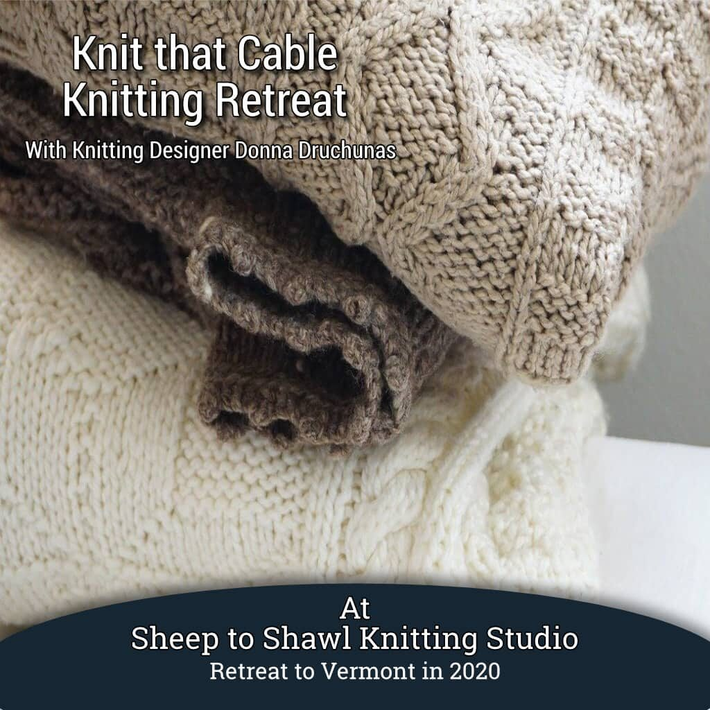 Knit that Cable Knitting Retreat 1