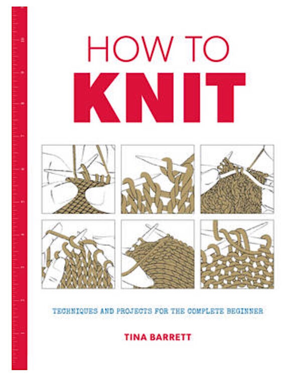 How to Knit - Techniques & Projects Beginner 1